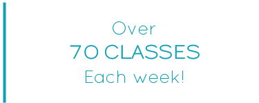 Over 70 Classes Each Week